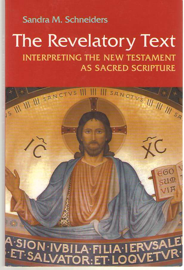 Image for The Revelatory Text Interpreting the New Testament As Sacred Scripture, Second Edition