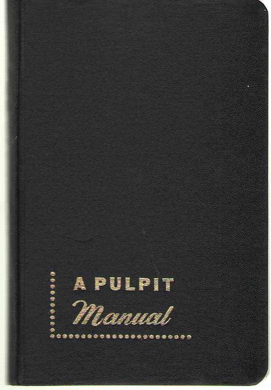 Image for A Pulpit Manual