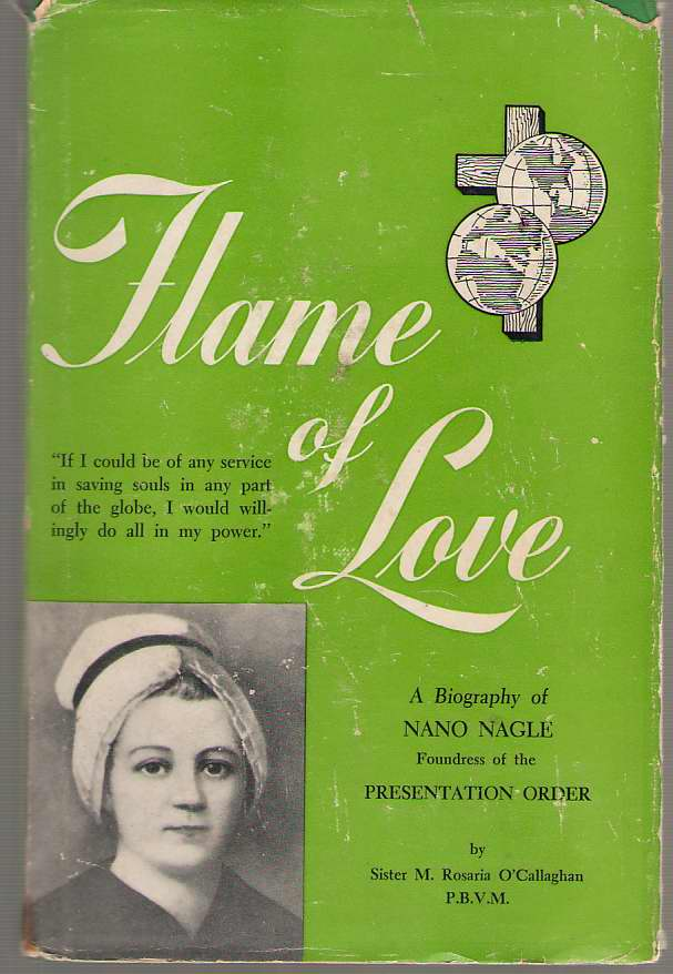 Image for Flame of Love A Biography of Nano Nagle