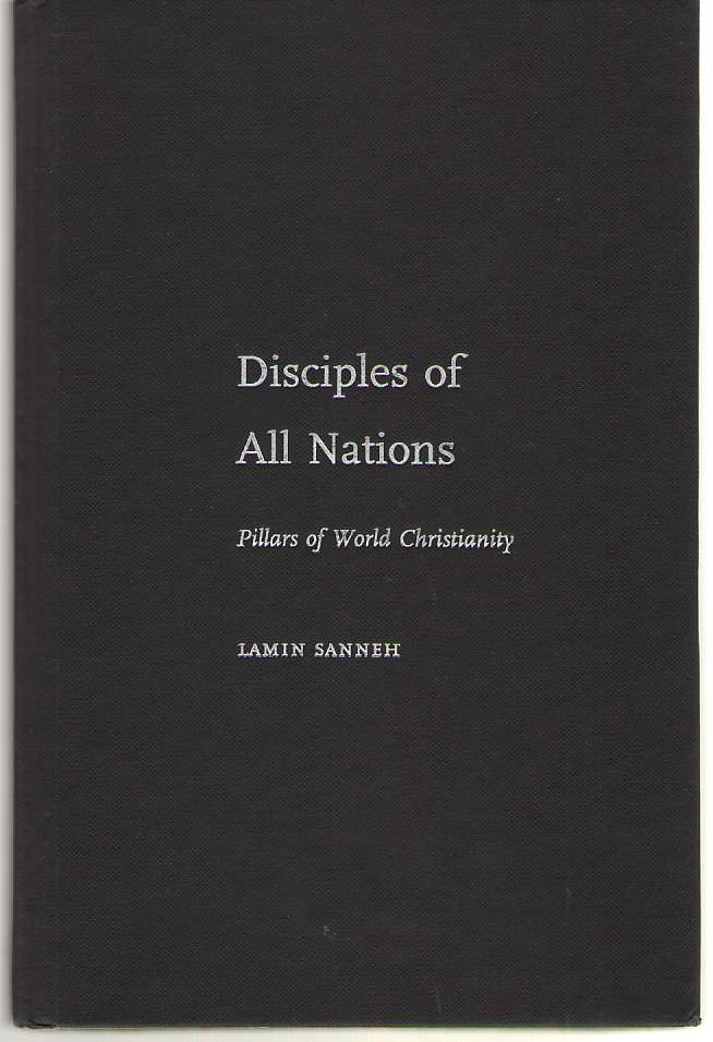 Image for Disciples of all Nations Pillars of World Christianity