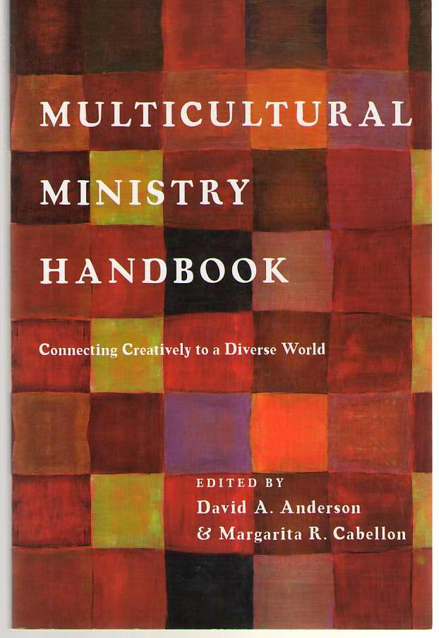 Image for Multicultural Ministry Handbook Connecting Creatively to a Diverse World