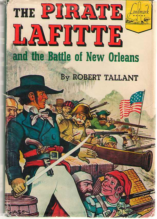 Image for The Pirate Lafitte And The Battle Of New Orleans