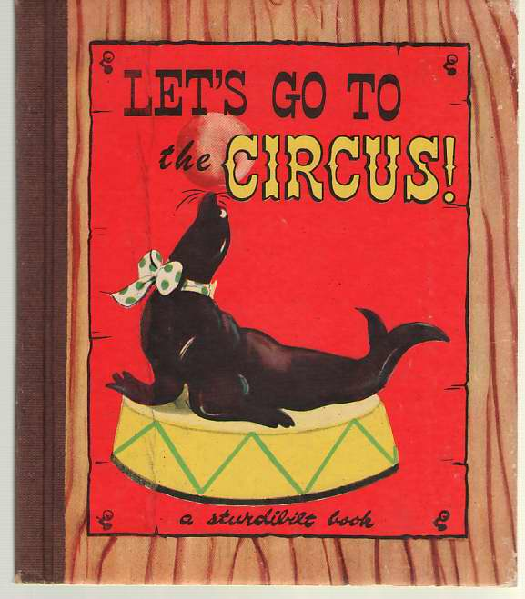 Image for Let's Go to the Circus; a Sturdibilt Book