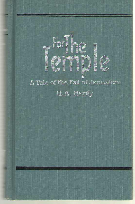 Image for For The Temple A Tale of the Fall of Jerusalem