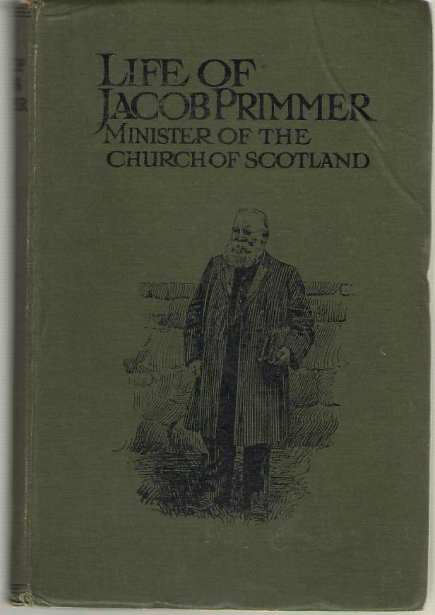 Image for Life Of Jacob Primmer Minister of the Church of Scotland