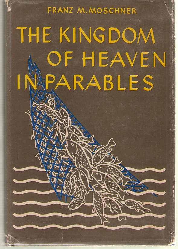 Image for The Kingdom of Heaven in Parables
