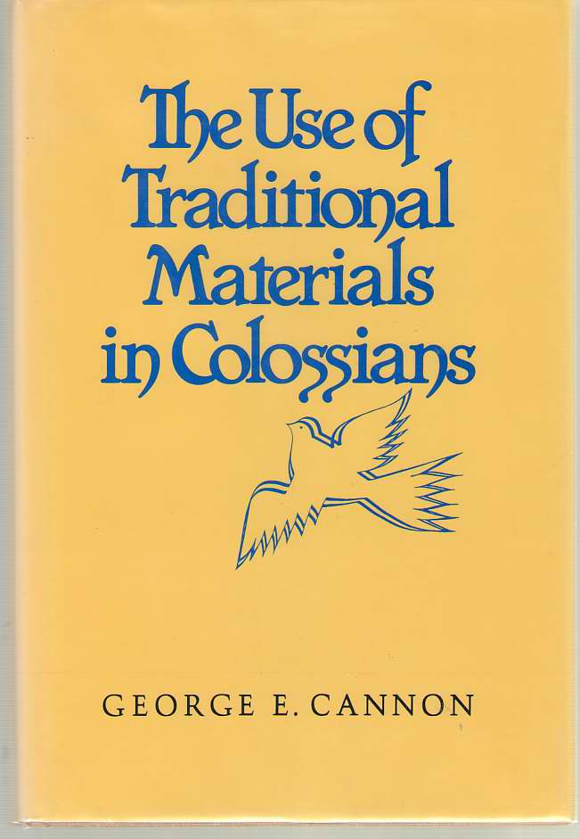 Image for The Use of Traditional Materials in Colossians