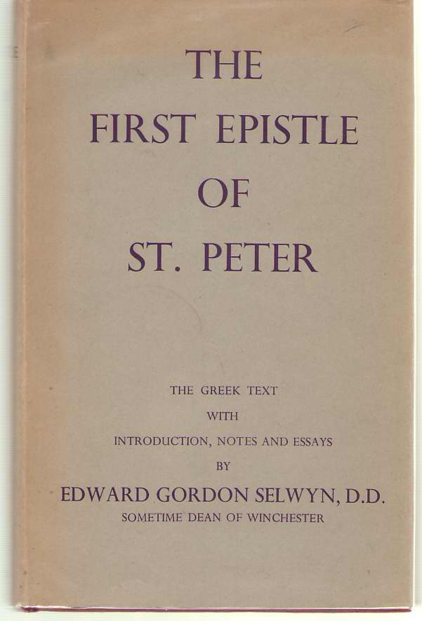 Image for The First Epistle of St. Peter The Greek Text with Introduction, Notes and Essays