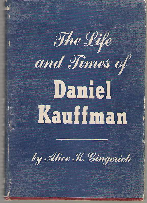 Image for The Life and Times of Daniel Kauffman