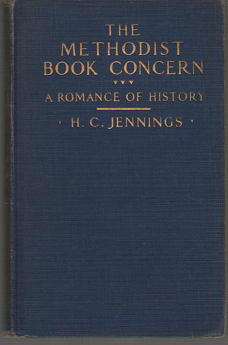 Image for The Methodist Book Concern A Romance of History