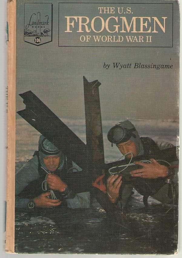 Image for The U. S. Frogmen Of World War II