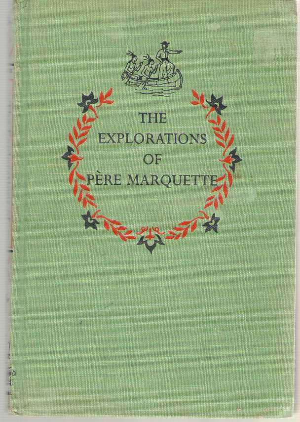Image for The Explorations Of Père Marquette