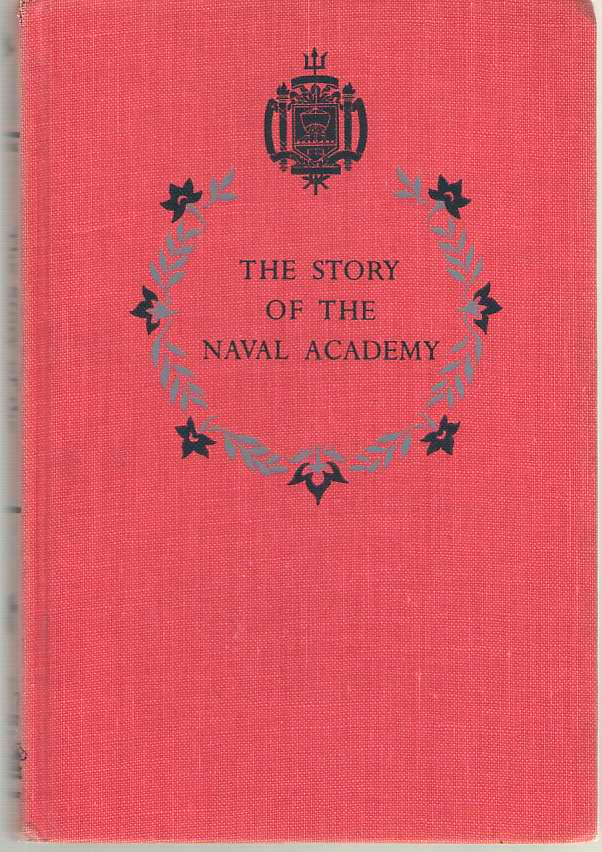 Image for The Story Of The Naval Academy