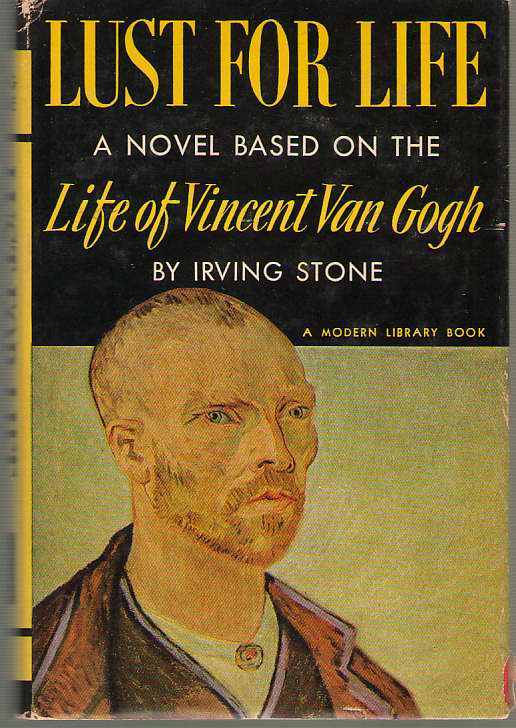 Image for Lust For Life A Novel of Vincent Van Gogh