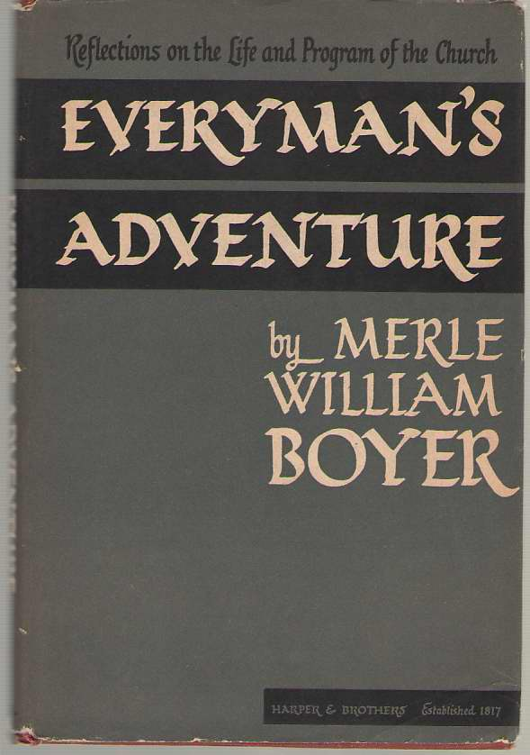 Image for Everyman's Adventure Reflections on the Life and Program of the Church