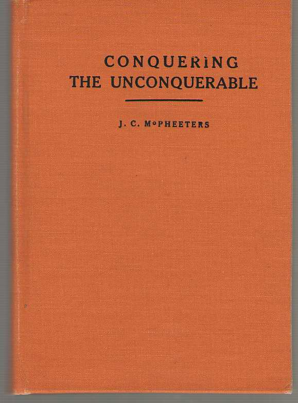 Image for Conquering the Unconquerable