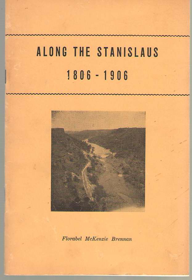 Image for Along the Stanislaus 1806-1906