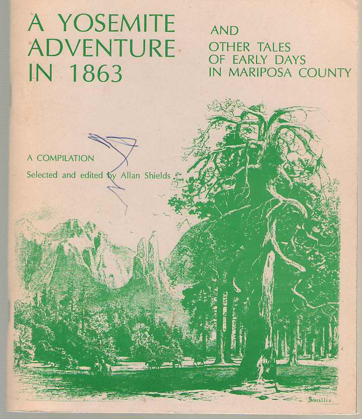 Image for A Yosemite Adventure in 1863 And Other Tales of Early Days in Mariposa County