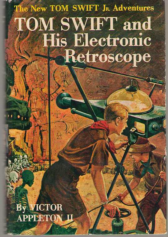 Image for Tom Swift and His Electronic Retroscope