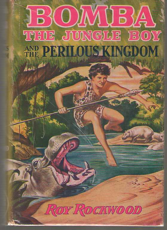 Image for Bomba The Jungle Boy And The Perilous Kingdom
