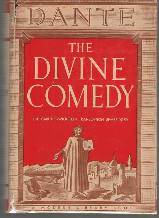 Image for The Divine Comedy; The Carlyle - Wicksteed Translation, Complete and Unabridged