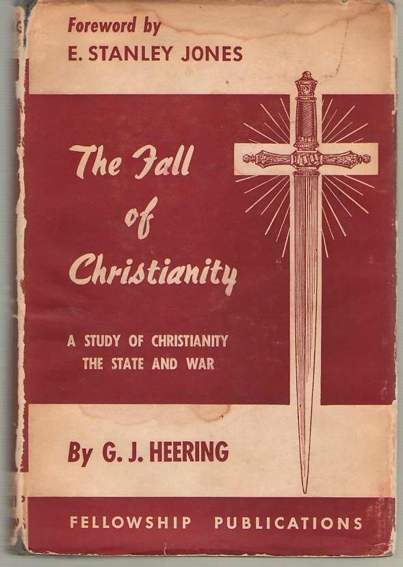 Image for The Fall of Christianity A Study of Christianity, the State, and War