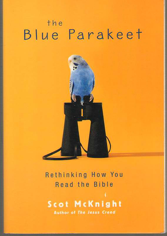 Image for The Blue Parakeet Rethinking How You Read the Bible