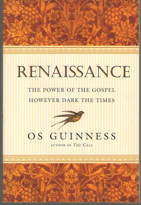 Image for Renaissance The Power of the Gospel However Dark the Times