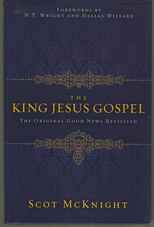 Image for The King Jesus Gospel The Original Good News Revisited