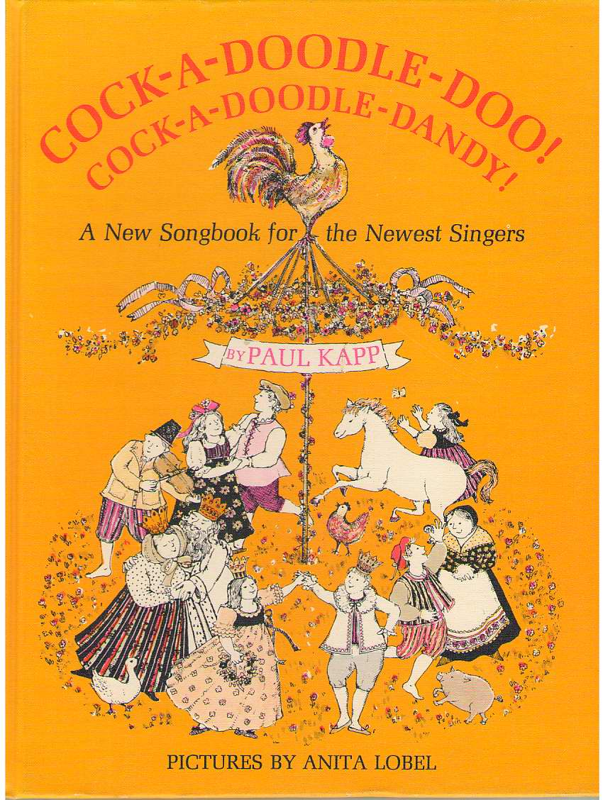 Image for Cock-A-Doodle-Doo! Cock-A-Doodle-Dandy!  A New Songbook for the Newest Singers