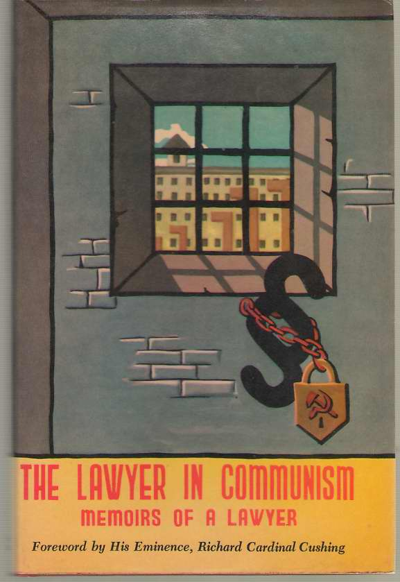 Image for The Lawyer in Communism Memoirs of a Lawyer Behind the Iron Curtain