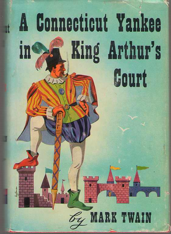 Image for A Connecticut Yankee In King Arthur's Court