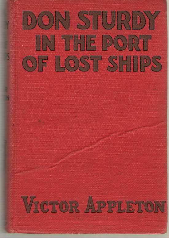Image for Don Sturdy In The Port Of Lost Ships Or, Adrift in the Sargasso Sea