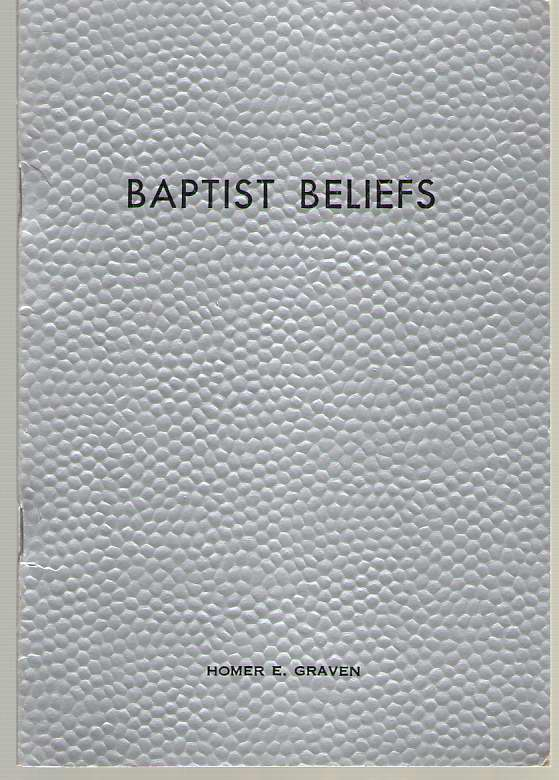 Image for Baptist Beliefs  A Practical and Documentary Manual on the Subject of Basic Baptist Doctrine