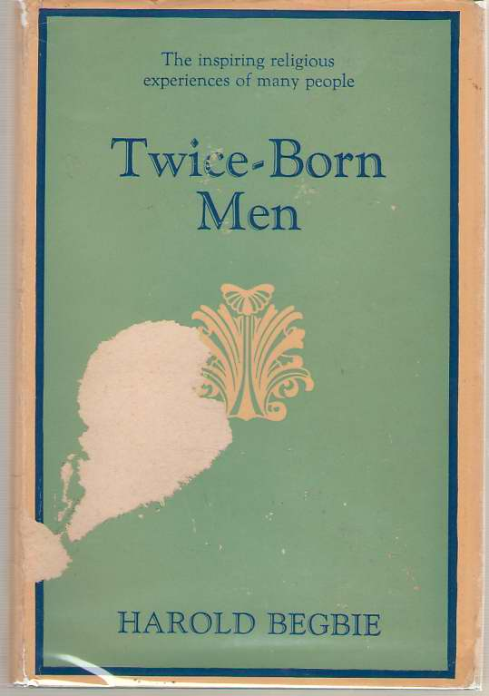 Image for Twice-born Men A Clinic in Regeneration