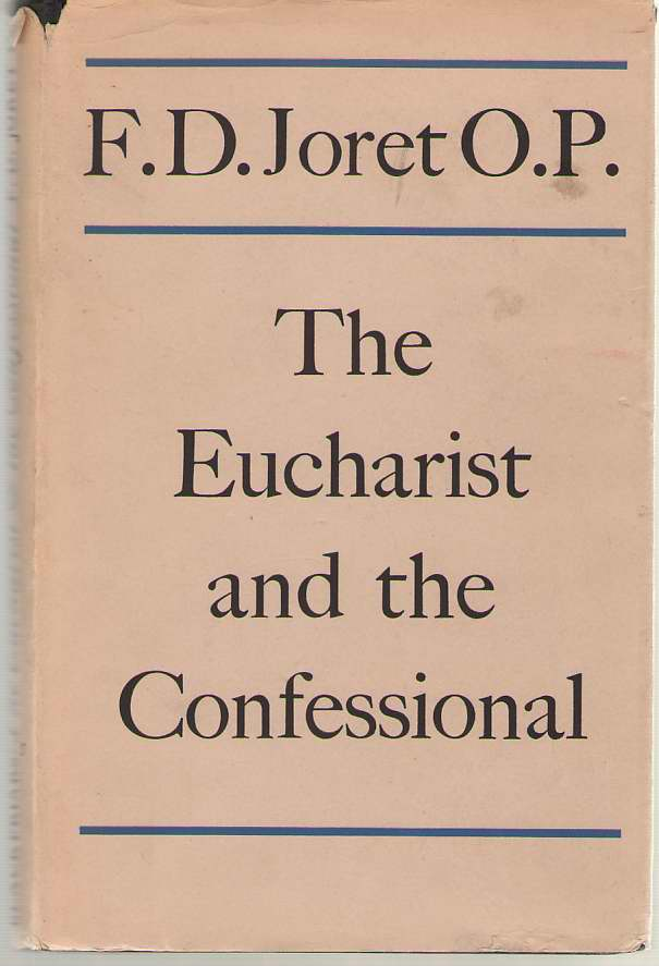 Image for The Eucharist and the Confessional