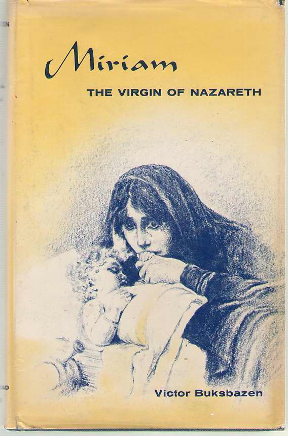 Image for Miriam The Virgin of Nazareth