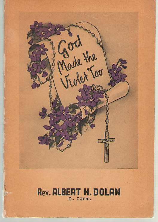 Image for God Made the Violet Too Life of Leonie, Sister of St. Therese
