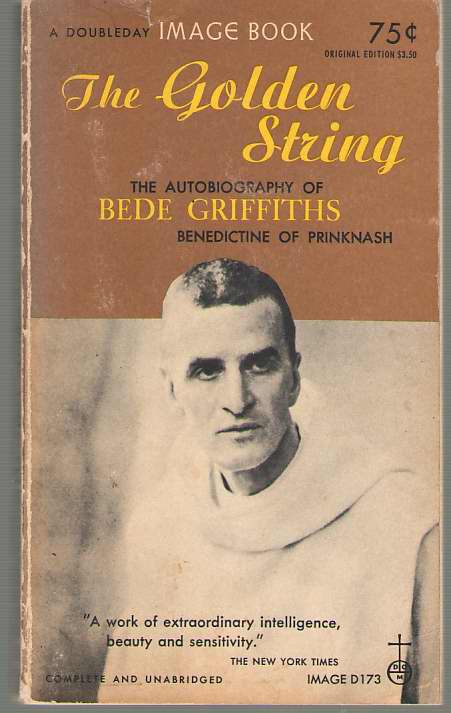Image for The Golden String The Autobiography of Bede Griffiths