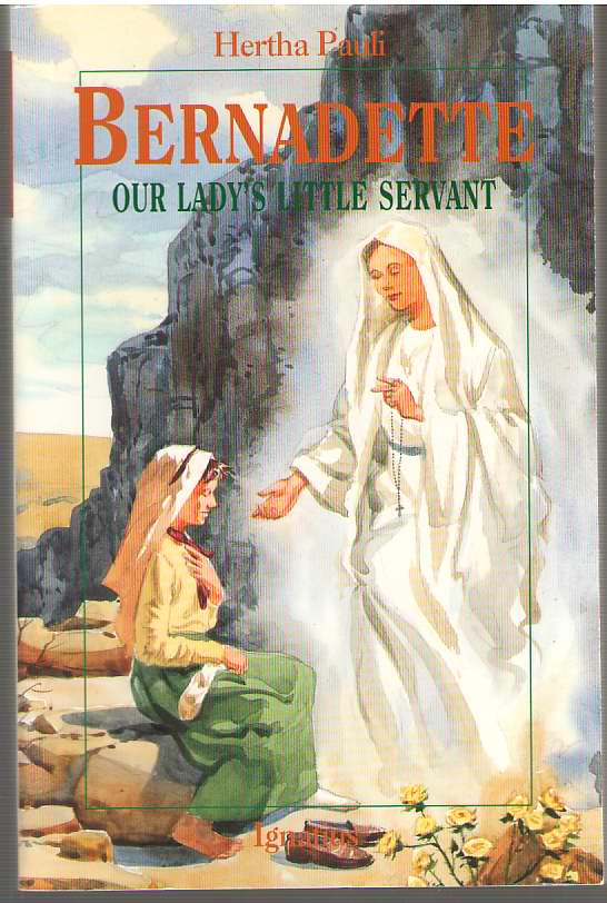 Image for Bernadette Our Lady's Little Servant