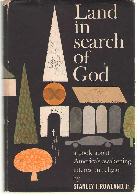 Image for Land in Search of God A Book about America's Awakening Interest in Religion