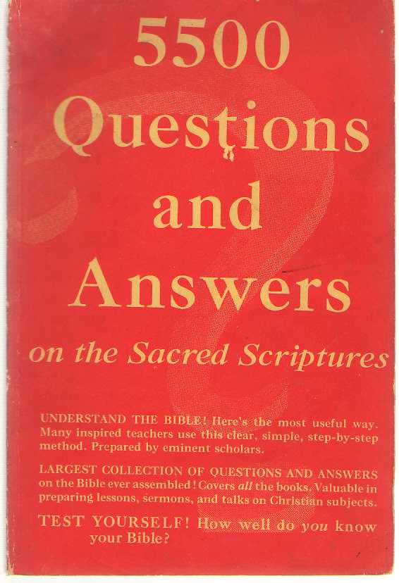 Image for 5500 Questions and Answers on the Sacred Scriptures