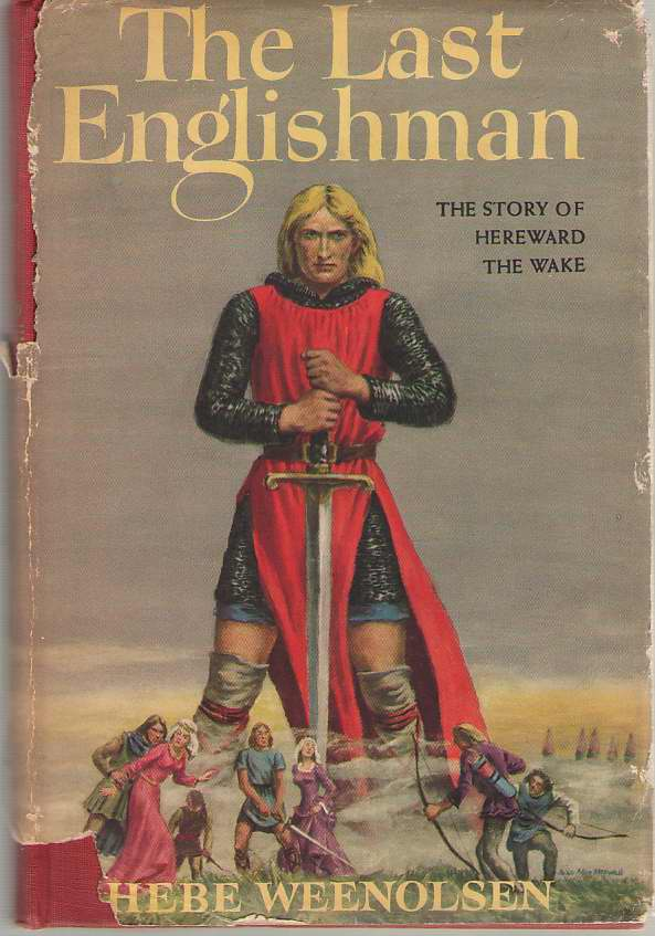 Image for The Last Englishman The Story of Hereward the Wake