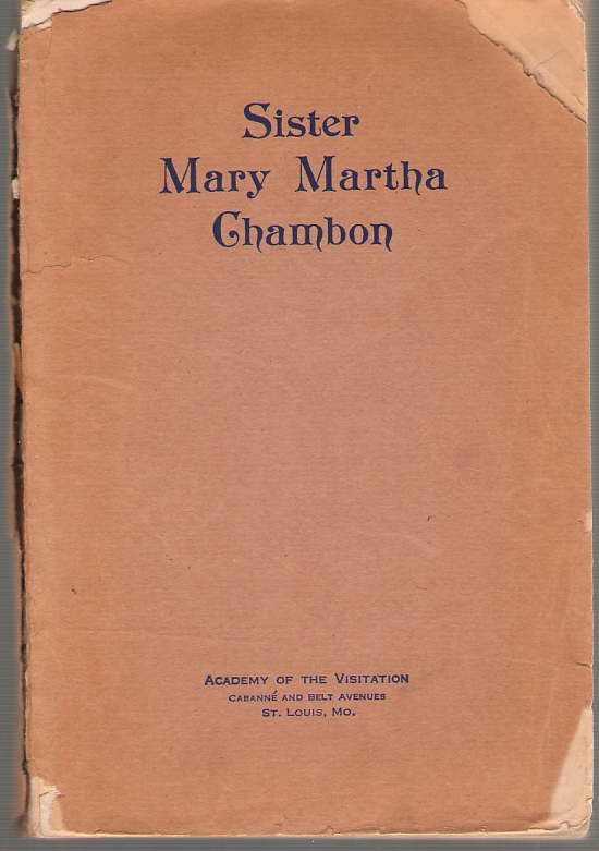 Image for Sister Mary Martha Chambon - Religious of the Visitation of Holy Mary of Chambery 1841-907