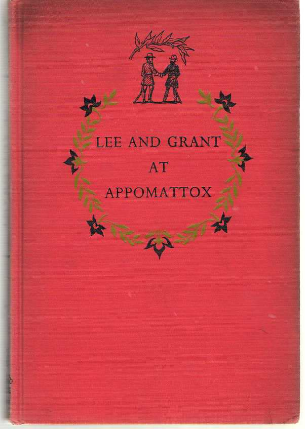 Image for Lee And Grant At Appomattox
