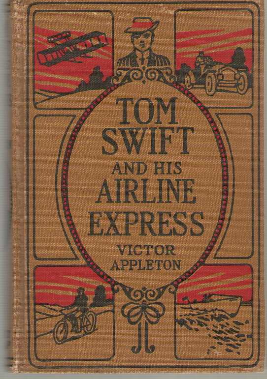 Image for Tom Swift and His Airline Express; Or, from Ocean to Ocean by Daylight