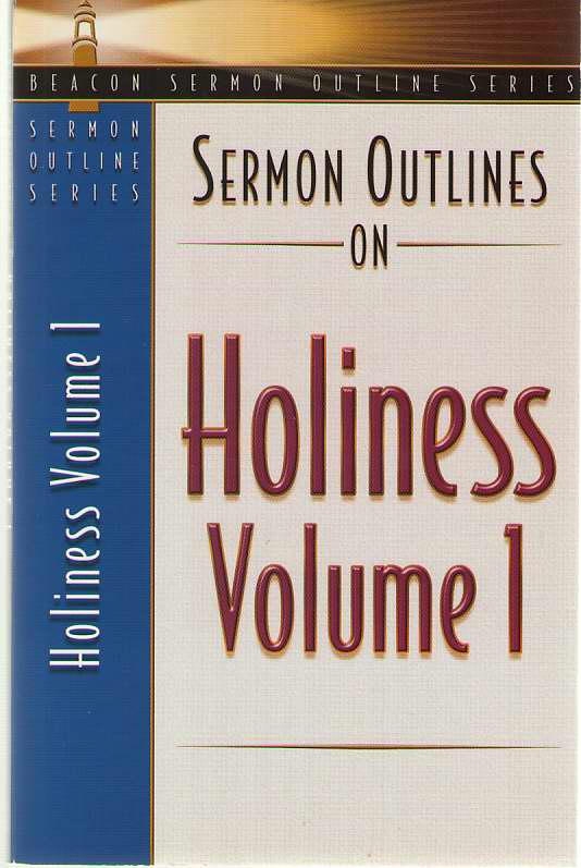 Image for Sermon Outlines on Holiness, Volume 1 Volume One