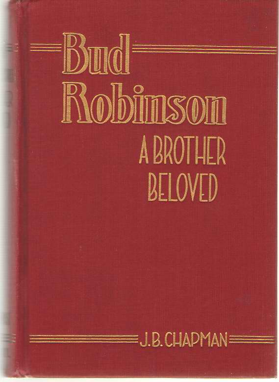 Image for Bud Robinson, A Brother Beloved
