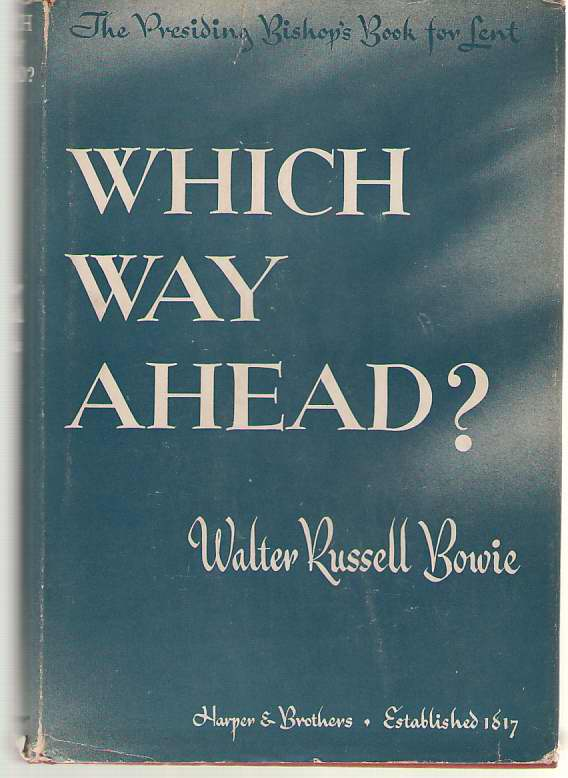 Image for Which Way Ahead? The Presiding Bishop's Book for 1943