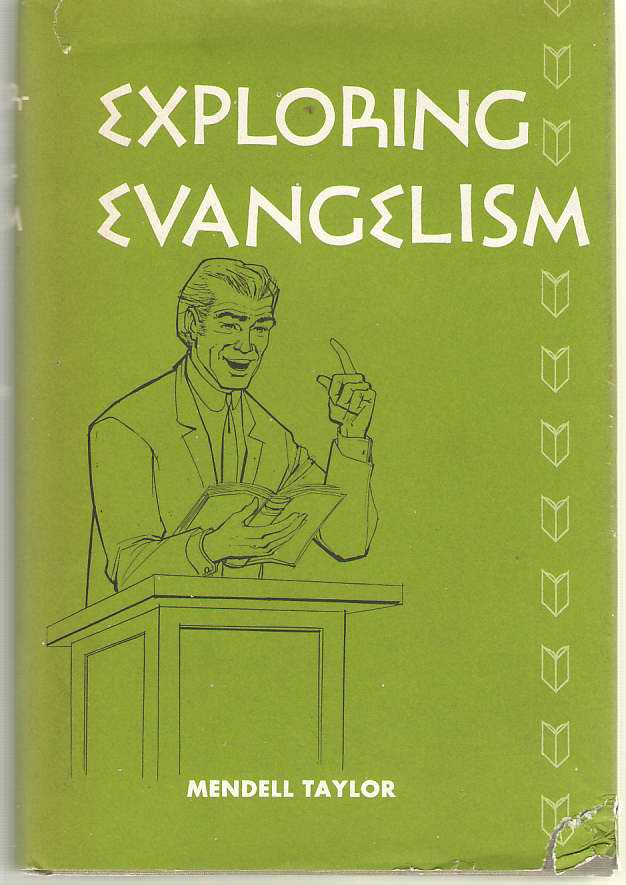 Image for Exploring Evangelism History, Methods, Theology